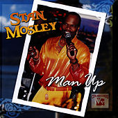 Man Up by Stan Mosley