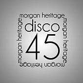 Play & Download Disco 45 by Morgan Heritage | Napster