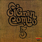 Play & Download Numero 5 by El Gran Combo De Puerto Rico | Napster