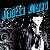 Play & Download Dream Diary by Jeremy Jay | Napster