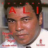 Play & Download Beyond The Myth by Muhammad Ali | Napster