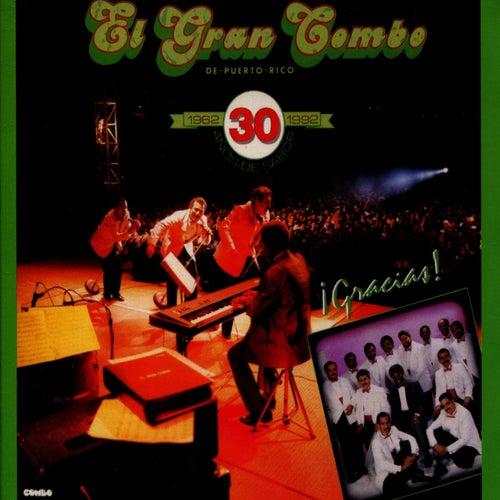 Play & Download ¡Gracias! 30 Años de Sabor by El Gran Combo De Puerto Rico | Napster