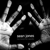 No Need for Words by Sean Jones