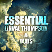 Essential Linval Thompson and Dubs by Linval Thompson