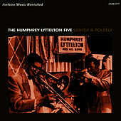 Play & Download Lightly and Politely by Humphrey Lyttelton | Napster
