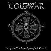 Babylon The Star Spangled Whore by Cold War