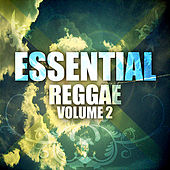 Play & Download Essential Reggae Vol. 2 by Various Artists | Napster