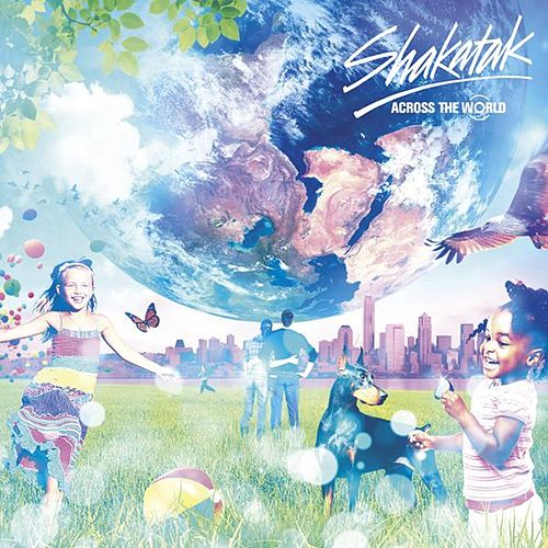 Play & Download Across The World by Shakatak | Napster