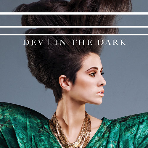 In The Dark by Dev