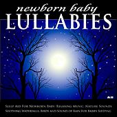 Play & Download Sleep Aid For Newborn Baby: Relaxing Music, Nature Sounds, Soothing Waterfalls, Birds and Sound of Rain For Babies Sleeping by Newborn Baby Lullabies  | Napster