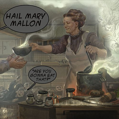Are You Gonna Eat That? [Instrumental Version] by Hail Mary Mallon