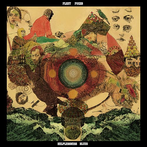 Play & Download Helplessness Blues by Fleet Foxes | Napster
