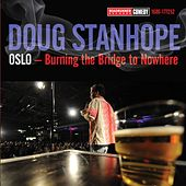 Play & Download Oslo: Burning The Bridge To Nowhere by Doug Stanhope | Napster