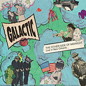 The Other Side Of Midnight: Live In New Orleans by Galactic