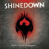 Somewhere In The Stratosphere von Shinedown
