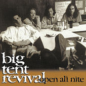 Play & Download Open All Nite by Big Tent Revival | Napster