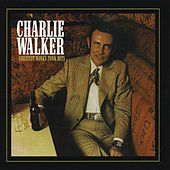 Play & Download Charlie Walker: Greatest Honky Tonk Hits by Charlie Walker | Napster