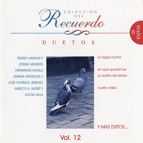 Play & Download Coleccion Del Recuerdo 'Duetos' by Various Artists | Napster