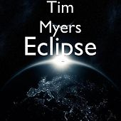 Play & Download Eclipse by Tim Myers | Napster
