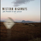 Play & Download Western Highways by John Mitchell | Napster