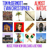 Play & Download Almost Native by Tom McDermott | Napster