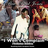 Play & Download I Won't Complain Haiti Relief by Rev. Paul Jones | Napster