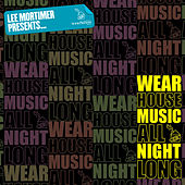 Wearhouse Music All Night Long by Various Artists