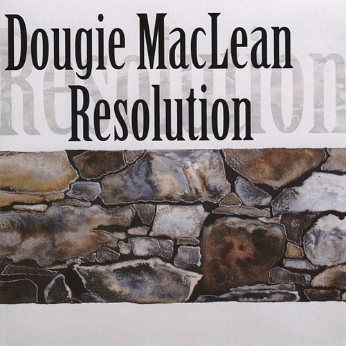 Play & Download Resolution by Dougie MacLean | Napster