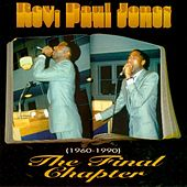 Play & Download The Final Chapter by Rev. Paul Jones | Napster