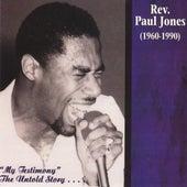 Play & Download My Testimony by Rev. Paul Jones | Napster