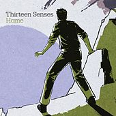 Play & Download Home by Thirteen Senses | Napster