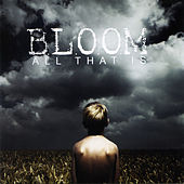 Play & Download All That Is by Bloom (1) | Napster