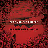 One Thousand Pictures by Pete and the Pirates