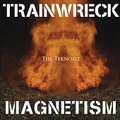 Trainwreck Magnetism by Various Artists