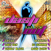 Play & Download Dash Out Riddim by Various Artists | Napster