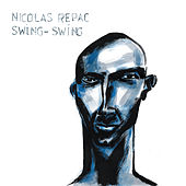 Swing-Swing by Nicolas Repac