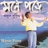Play & Download Mane Pore by Babul Supriyo | Napster