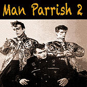 Play & Download Man Parrish 2 by Various Artists | Napster