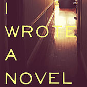 I Wrote A Novel by Trouble
