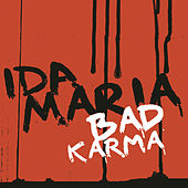 Bad Karma by Ida Maria