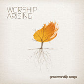 Worship Arising by Various Artists