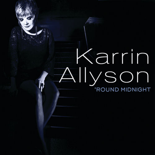 Play & Download 'Round Midnight by Karrin Allyson | Napster