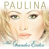Play & Download Mis Grandes Exitos by Paulina Rubio | Napster