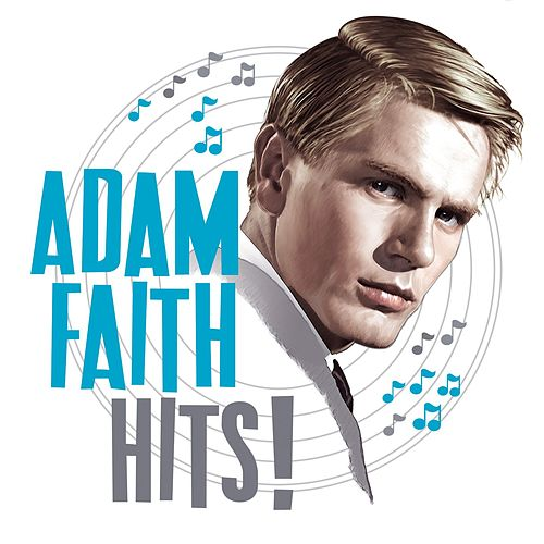 Play & Download Hits by Adam Faith | Napster