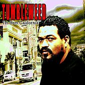 Play & Download Im from California - Single by Tumbleweed | Napster