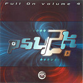 Play & Download Full On Vol.4 - Psy2K by Various Artists | Napster