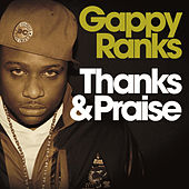 Play & Download Thanks & Praise by Gappy Ranks | Napster