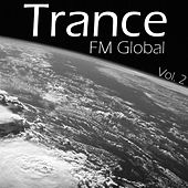 FM Global Trance - Volume 2 by Various Artists