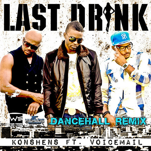 Play & Download Last Drink - Dancehall Remix by Various Artists | Napster