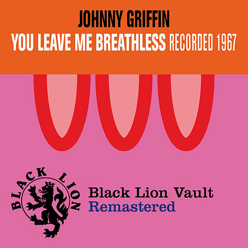 Play & Download You Leave Me Breathless by Johnny Griffin | Napster